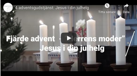 4 adventsgudstjänst: Jesus i din julhelg