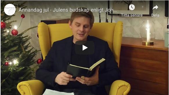 Annandag jul – Julens budskap enligt Johannes