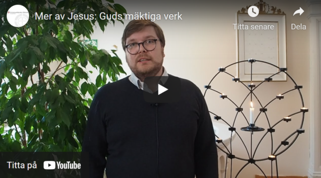 Mer av Jesus: Guds mäktiga verk